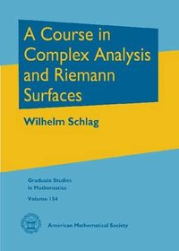 A course in complex analysis and riemann surfaces