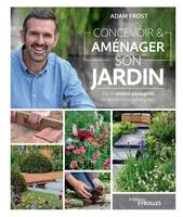 A.Frost - Concevoir et aménager son jardin