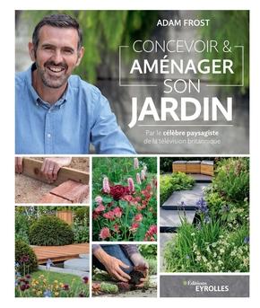 A.Frost- Concevoir et aménager son jardin