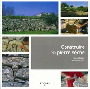 Louis Cagin, Laetitia Nicolas- Construire en pierre sèche