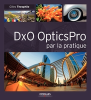 G.Theophile - DxO OpticsPro par la pratique