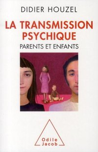 La transmission psychique