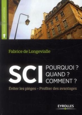 F.de Longevialle- Sci : pourquoi ? quand ? comment ? eviter les pieges - profiter des avantages