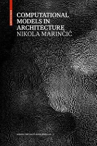 Computational models in architecture: towards communication in caad. spectral characterisation and m