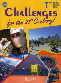 Anglais Tle Challenges for the 21st century ! Niveau B2