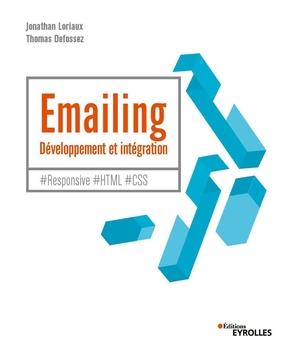 J.Loriaux, T.Defossez- Emailing : développement et intégration