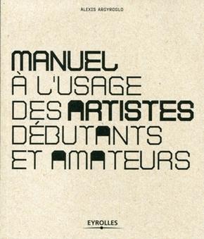 Alexis Argyroglo- Manuel à l'usage des artistes débutants et amateurs