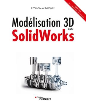 E.Berquez- Modélisation 3D avec Solidworks