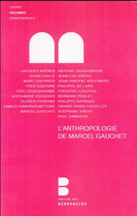 L anthropologie de gauchet marcel