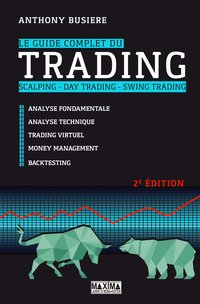 Le Guide Complet Du Trading Anthony Busiere 2eme Edition Librairie Eyrolles