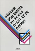 Vallin - Réussir son entrée en école d'art et de design