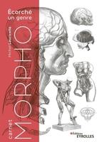 M.Lauricella - Carnet Morpho - Ecorché un genre