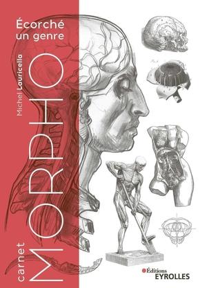 M.Lauricella- Carnet Morpho - Écorché un genre