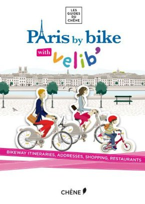 Paris by bike, with Vélib'