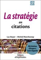 Luc Boyer, Michel Marchesnay - La stratégie en citations