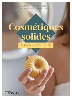E.Saint-André- Cosmétiques solides à faire soi-même