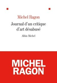 Le journal d'un critique d'art désabusé