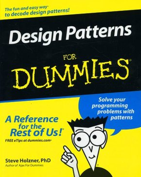 Design Patterns for Dummies