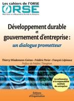 T.Wiedemann-Goiran, F.Perier, F.Lépineux - Developpement durable et gouvernement d'entreprise : un dialogue prometteur