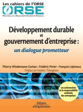 T.Wiedemann-Goiran, F.Perier, F.Lépineux- Developpement durable et gouvernement d'entreprise : un dialogue prometteur