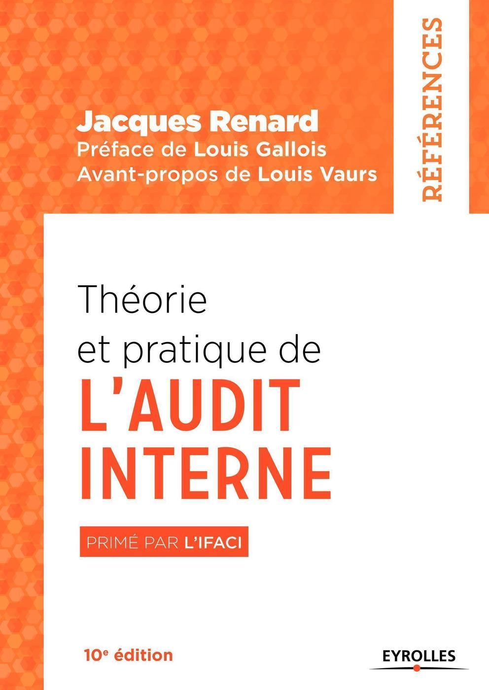 Theorie Et Pratique De L Audit Interne J Renard 10eme Edition Librairie Eyrolles