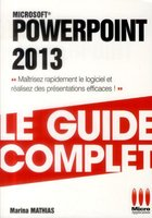 PowerPoint 2013 - Le guide complet