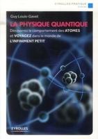 Guy Louis-Gavet - La physique quantique