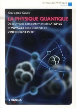 Guy Louis-Gavet- La physique quantique