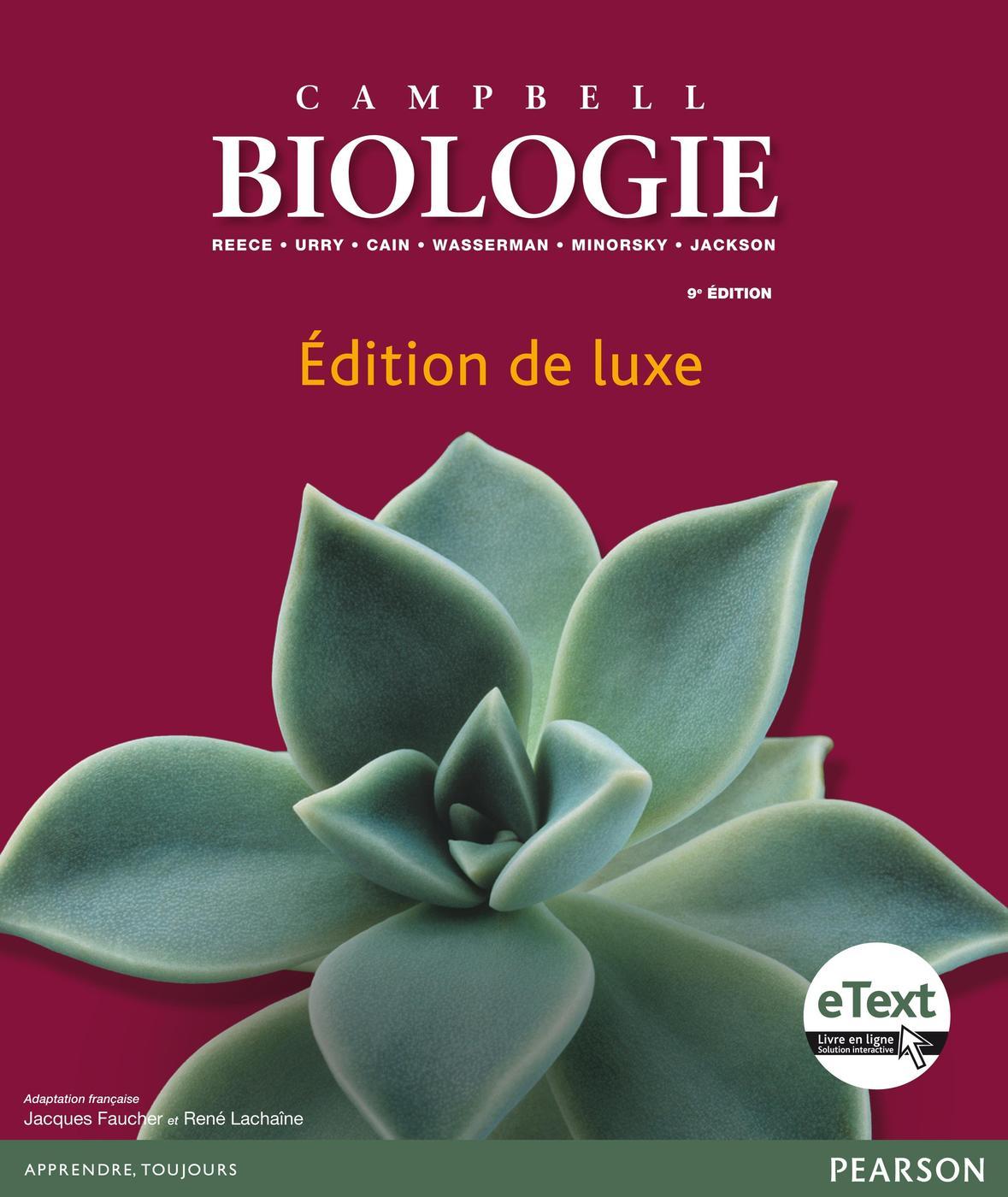 Biologie Edition De Luxe Avec E Text N Campbell 9eme Edition Librairie Eyrolles