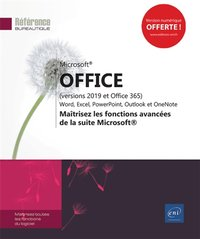 Microsoft® office (versions 2019 et office 365) : word, excel, powerpoint, outlook et onenote  - maî