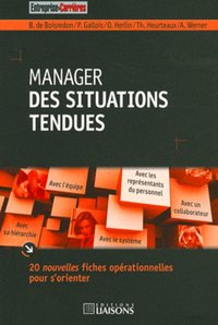 Manager des situations tendues