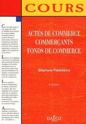 Actes de commerce, commerçants, fonds de commerce