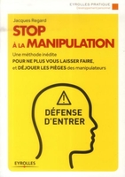 Jacques Regard - Stop à la manipulation