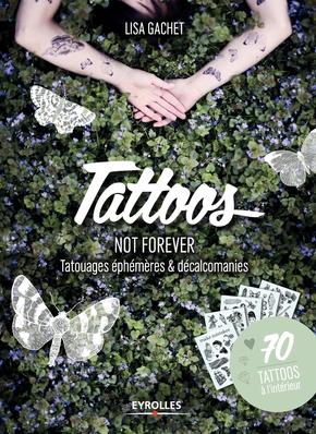 Gachet, Lisa- Tattoos not forever