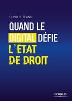 Olivier Iteanu - Quand le digital défie l'état de droit