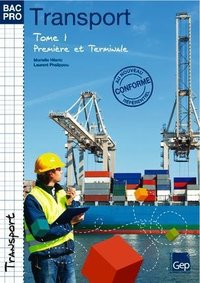 Bac Pro Transport - Tome 1
