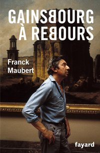 Gainsbourg a rebours