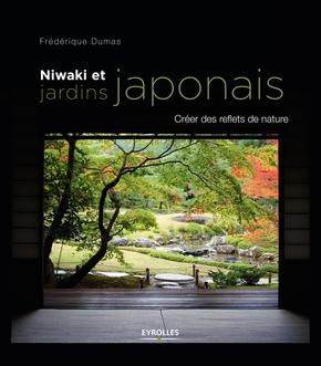 F.Dumas- Niwaki et jardins japonais