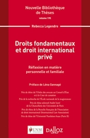 Droits fondamentaux et droit international privé. volume 195 - 1re ed.