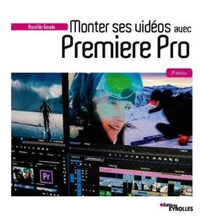 A.Gonin- Monter ses vidéos avec Premiere Pro