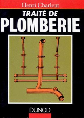 Traite De Plomberie Henri Charlent Librairie Eyrolles