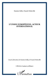 L'union européenne, acteur international