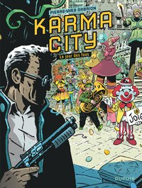 Karma city - Tome 2