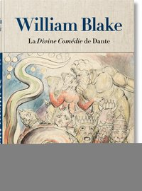William blake. la divine comédie de dante. l'ensemble de dessins