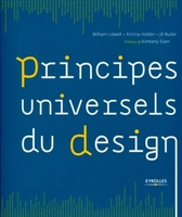 William Lidwell, Kritina Holden, Jill Butler - Principes universels du design