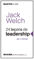 Jack Welch - 24 lecons de leadership