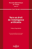 Vers un droit de l'intelligence artificielle. volume 197 - 1re ed.