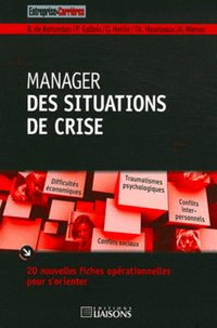 Manager des situations de crise