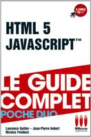 HTML 5 et JavaScript - Le guide complet - Poche duo