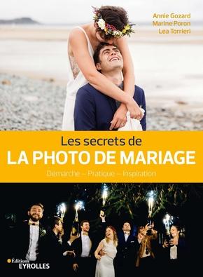 A.Gozard, M.Poron, L.Torrieri- Les secrets de la photo de mariage